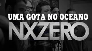 Uma Gota No Oceano - Nx Zero