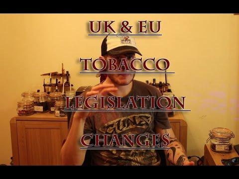 UK and EU Tobacco Regulations & Impacts