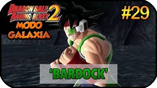 Dragon Ball Raging Blast 2 MODO GALAXIA GAMEPLAY PART 29 EL GRAN BARDOCK