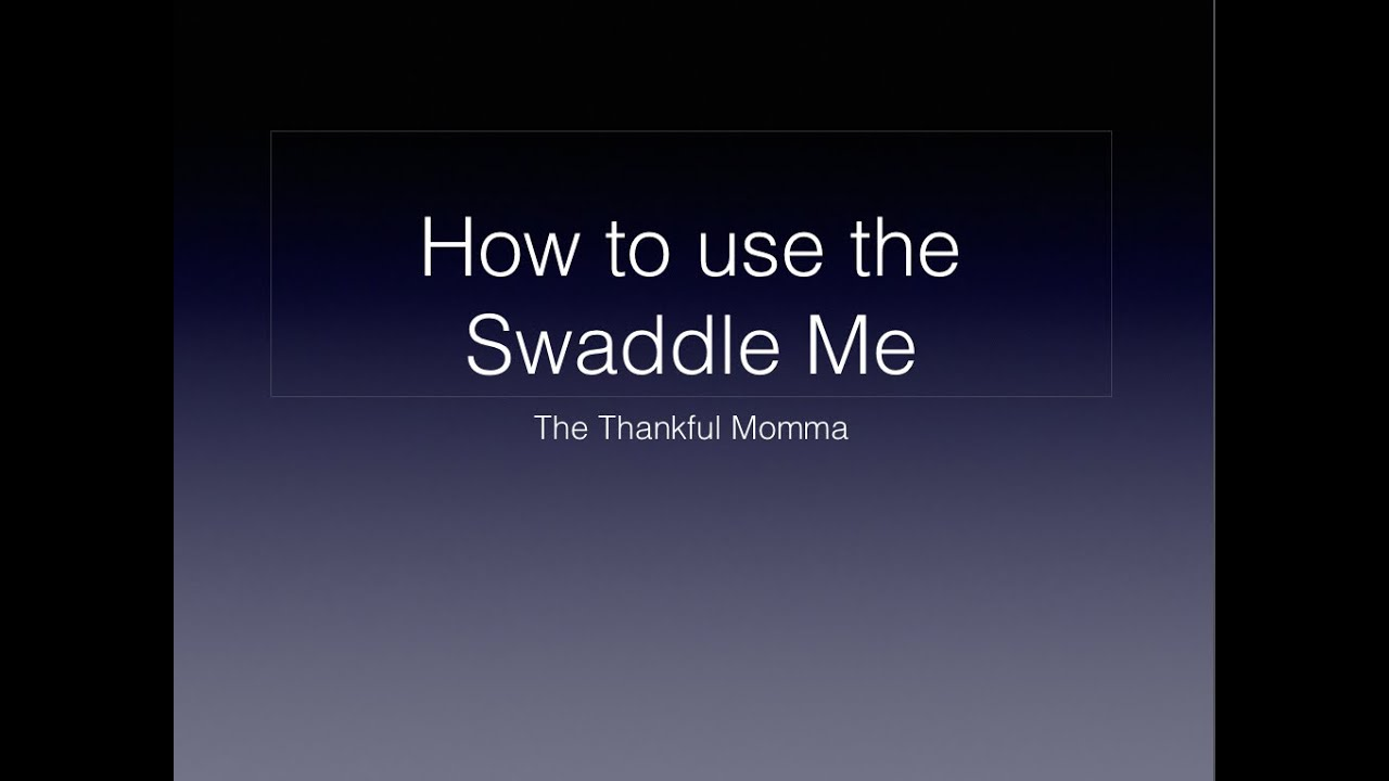 How To Use Swaddle Me And Swaddle Pod Youtube
