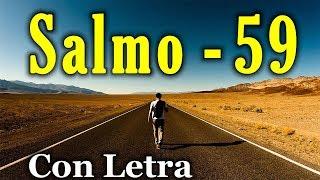 Salmo 59 - Líbrame de mis enemigos (Con Letra) HD.