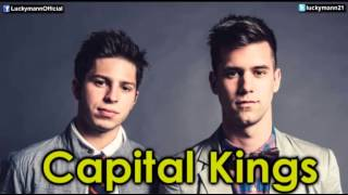 Capital Kings - You