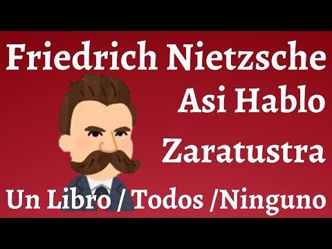 friedrich-nietzsche;-asi-hablo-zaratustra,-un-libro-para-todos-y-para-ninguno