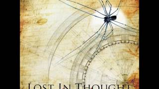 Watch Lost In Thought Lost In Thoughts video