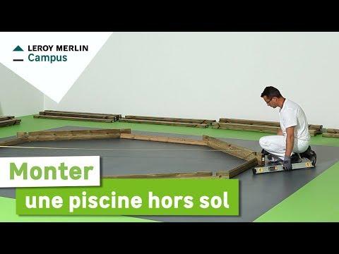 Comment Monter Une Piscine Hors Sol Leroy Merlin Youtube