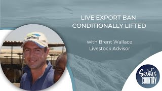 """Live export ban conditionally lifted"" with Brent Wallace"