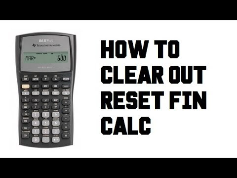 How to Clear Out Reset CLR TVM - TI BA II Plus Financial Calculator - Example Guide Tutorial