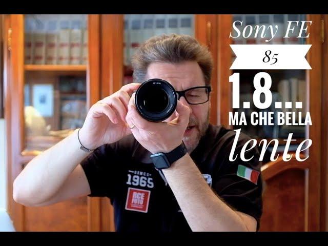 Sony 85 1 8... Ma che bella lente