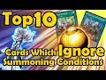 Top 10 Cards Which Ignore Summoning Conditions in YuGiOh