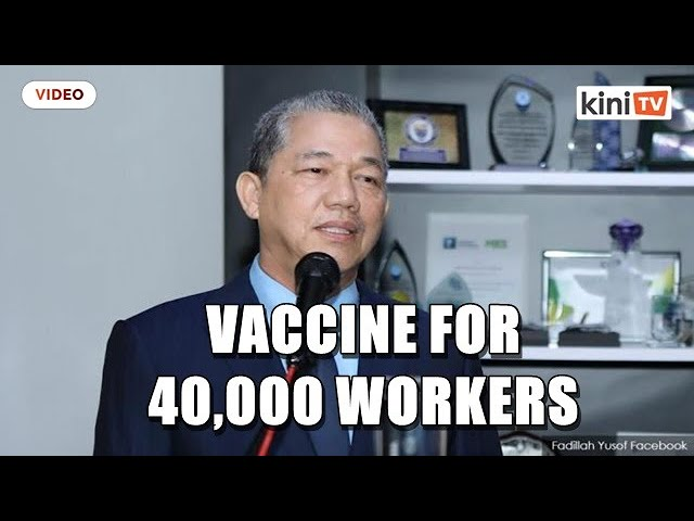 'Construction firms will only need to pay RM90 for each worker to get vax' - Works minister