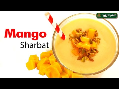 Mango Sharbat Taste2Health Good Morning Tamizha 28/02/2017 PUTHUYUGAM TV