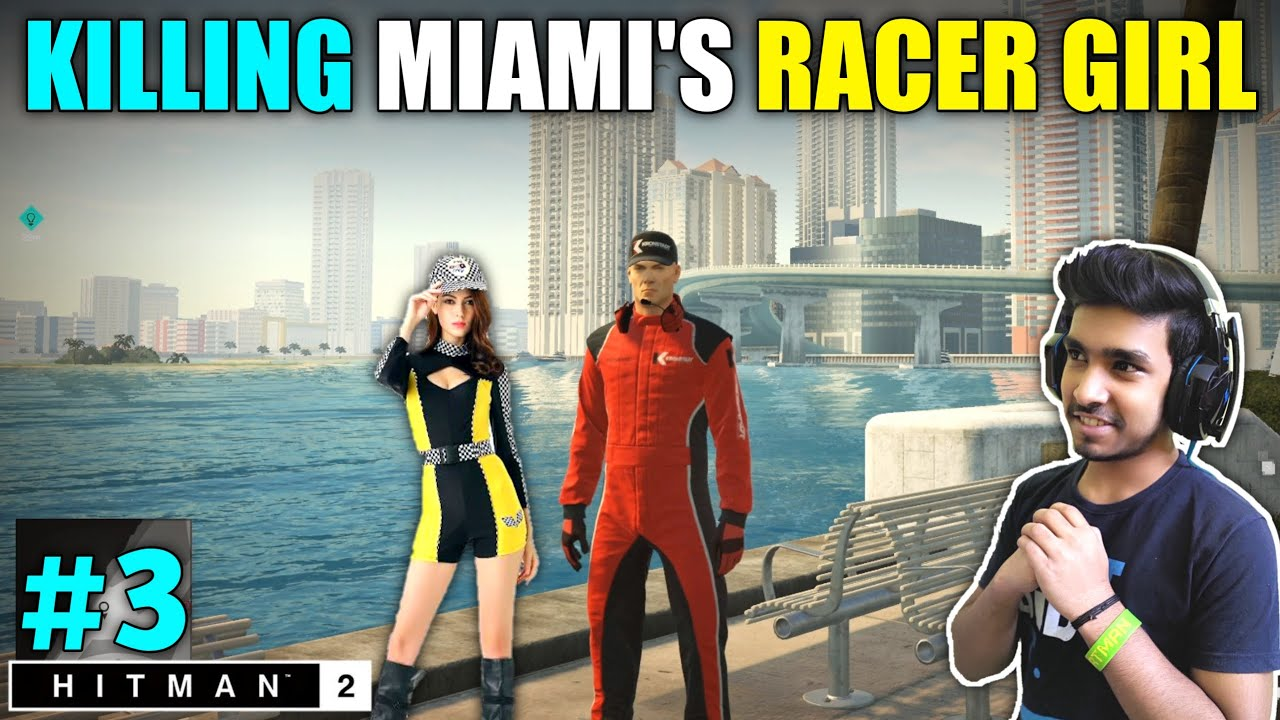 Download I CAME AMERICA TO KILL RACER GIRL   HITMAN 2 GAMEPLAY #3