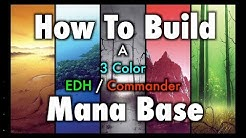 MTG - How To Build a 3 Color EDH / Commander Mana Base for Magic: The Gathering