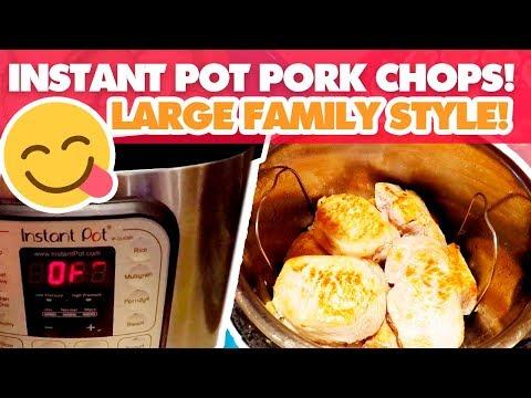 Large Family Instant Pot Pork Chops | Big Family Recipes