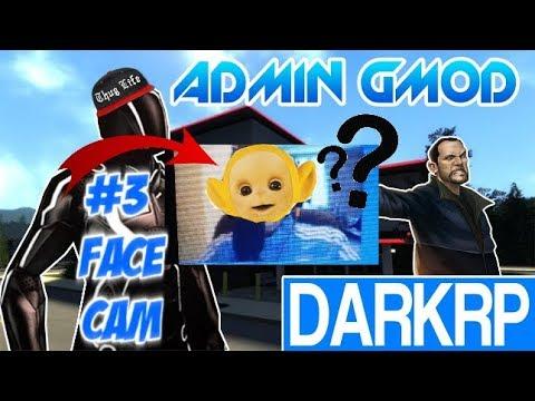 ADMIN SÉRIE #3 En FaceCam   LePtitDarkRp  GMOD DarkRP FR !  LYG
