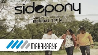 SIDEPONY - MELEPAS SENJA (AUDIO ONLY)