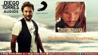 Watch Diego Torres Te Pido Que Vuelvas video