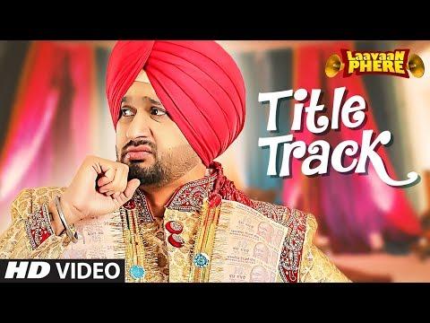 Roshan Prince: Laavaan Phere (Title Track)   Jaggi Singh   New Punjabi Songs 2018