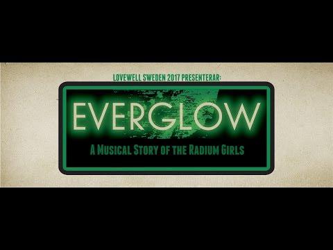 Everglow: A Musical Story of the Radium Girls