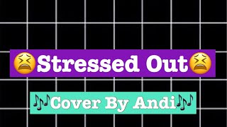 Kidz Bop Kids-Stressed Out (Cover by Andi) Throwback video