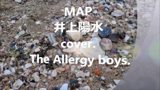 MAP 井上陽水 cover.The Allergy boys.