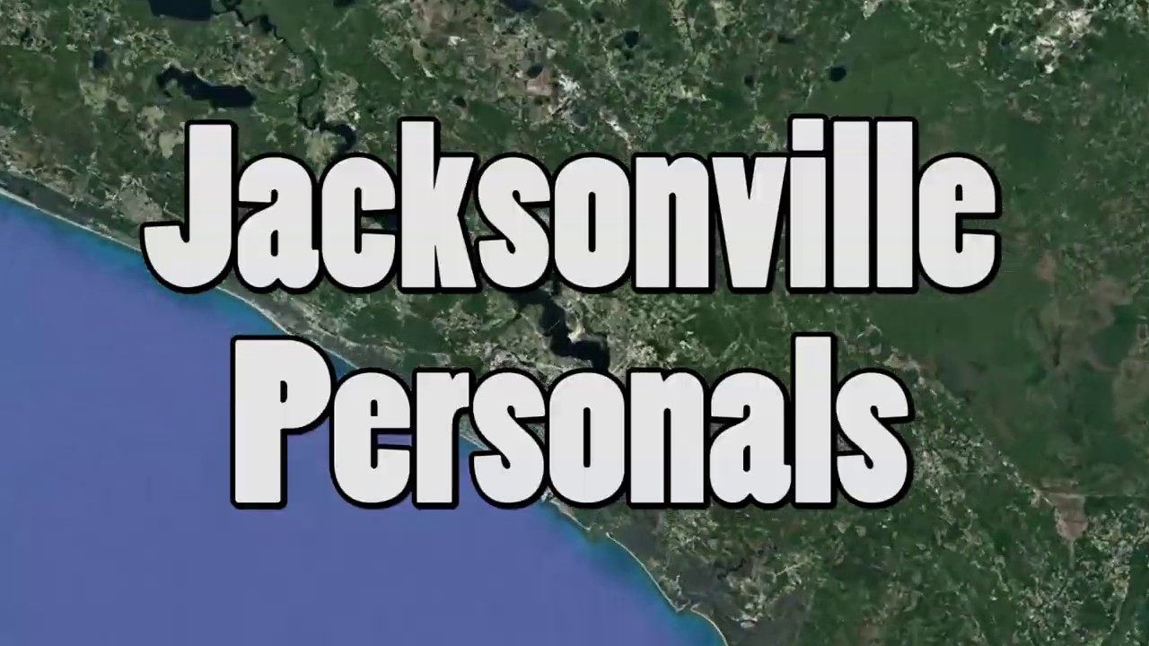 Personals Jacksonville, FL - YouTube