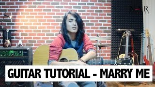 Guitar Tutorial - Marry Me