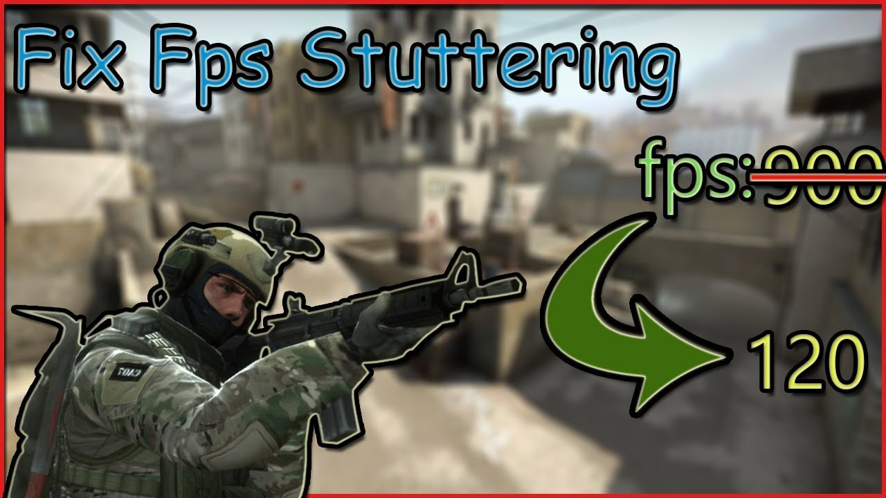 HOW TO FIX STUTTERING for CS-GO 2019 *Potential Fix* for Gaming Laptops &  Desktops QUICK FIX