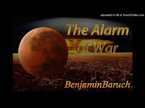 The Alarm of War with Benjamin Baruch