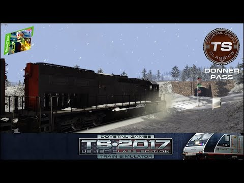 TS2017 - #3 - Donner Pass: Southern Pacific Route Add-On - Cold Play 2/4