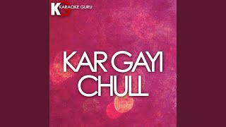 Kar Gayi Chull (Originally Performed by Kapoor & Sons, Sidharth Malhotra, Alia Bhatt, Badshah,...