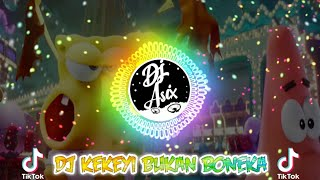 Download lagu Dj Tiktok Terbaru 2020 | Dj Yang Lagi Viral | FULL BASS ! KEKEYI BUKAN BONEKA
