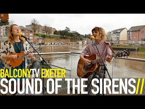 SOUND OF THE SIRENS - EVERYTIME (BalconyTV)