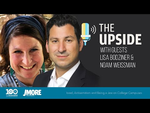 The Upside   Israel, Antisemitism And Being A Jew On College Campuses   2.9.21