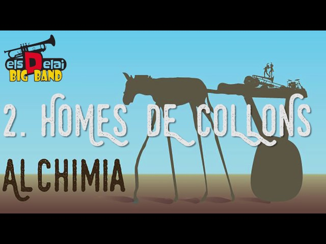 2   HOMES DE COLLONS   Els Delai   album Alchimia