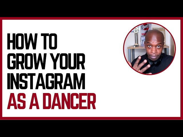 5 Steps To Grow Your Instagram Account  | Tips For Dance Entrepreneurs