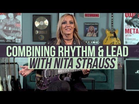 Combining Rhythm and Lead with Nita Strauss