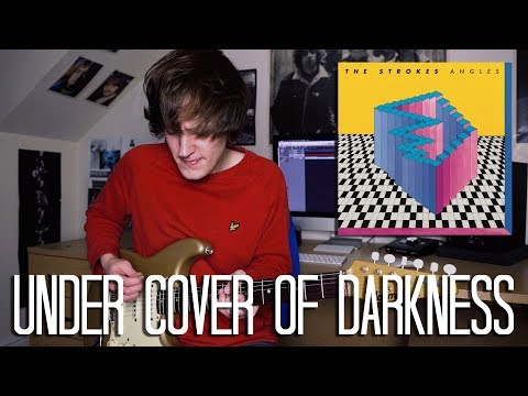 Under Cover Of Darkness - The Strokes Cover