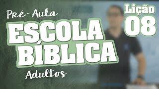 EB | Adultos | Lição 08 -  Uma Aliança Superior | Prof. Abimael Vieira