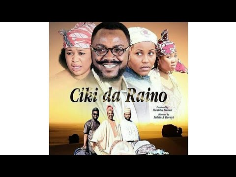 Download CIKI DA RAINO 3&4 LATEST HAUSA FILM 2018