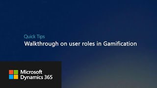 Quick Tips: Walkthrough on user roles in Gamification