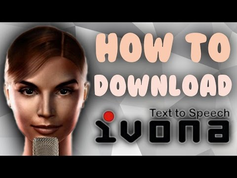 How To Download IVONA | Text-to-speach & Voices | @2017