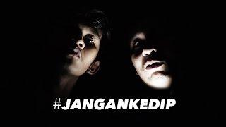#JANGANKEDIP! (REACTION)