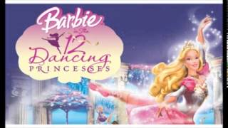~ Barbie and the 12 Dancing Princesses Instrumental Version ~
