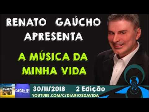 a-música-da-minha-vida-2°-edição-renato-gaúcho-30/11/18