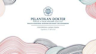 Pelantikan Dokter Periode III TA 2020/2021 FK-KMK UGM
