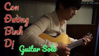 Con Đường Bình Dị (平凡之路) ❄ ♪ Phác Thụ ♫ Guitar Solo