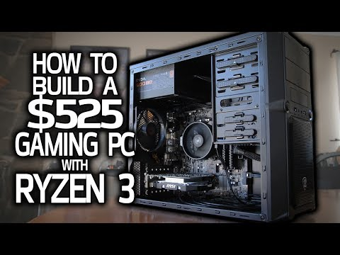 How To Build a $525 GAMING PC with Ryzen 3!