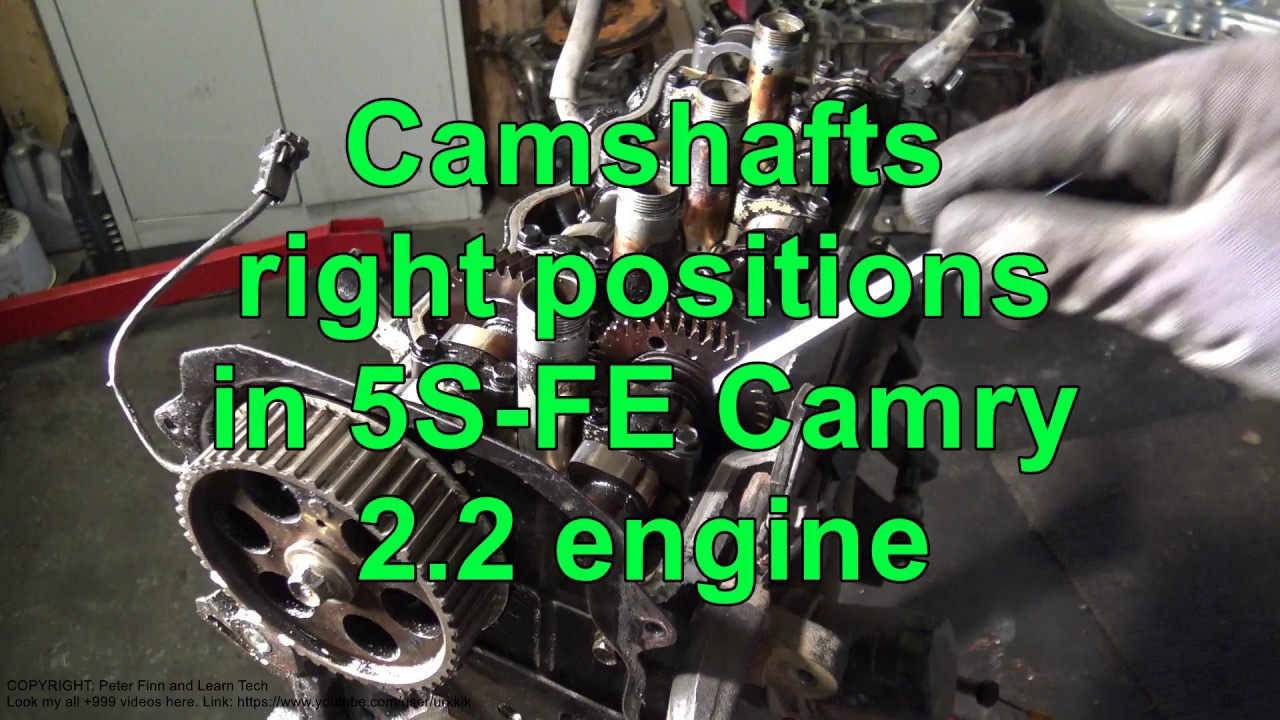 Camshafts right positions in 5S-FE Toyota Camry 2 2