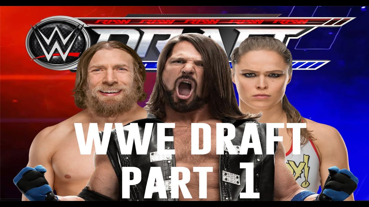WWE 2K19 | Universe Mode Draft Part 1